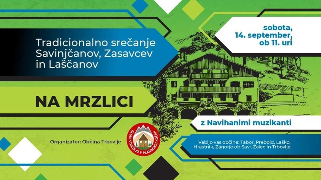 14. september ob 11.00 - Tradicionalna srečanje Savinjčanov, Zasavcev in Laščanov na Mrzlici